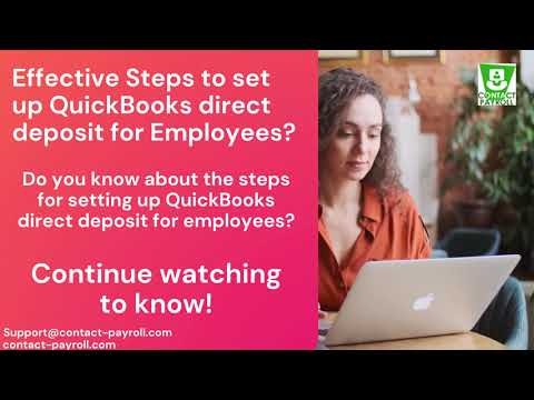 Effective Steps to set up QuickBooks direct deposit for Employees