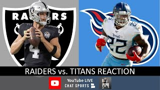 Raiders vs. Titans LIVE Post Game Reaction To Oakland's 42-21 Loss   NFL Week 14
