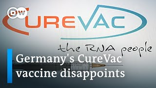 47% efficacy: Did Germany's CureVac vaccine ultimately fail?   DW News