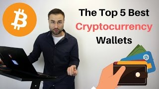 Top 5 Best Cryptocurrency Wallets