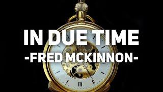In Due Time | Piano Instrumental Soundtrack for Prayer, Meditation [Episode 96]