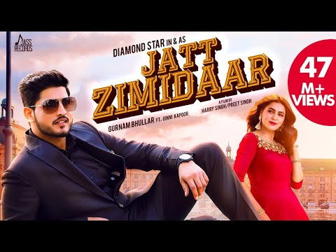 Jatt Zimidaar (Full Song) Gurnam Bhullar Ft Desi Crew - Ginni Kapoor