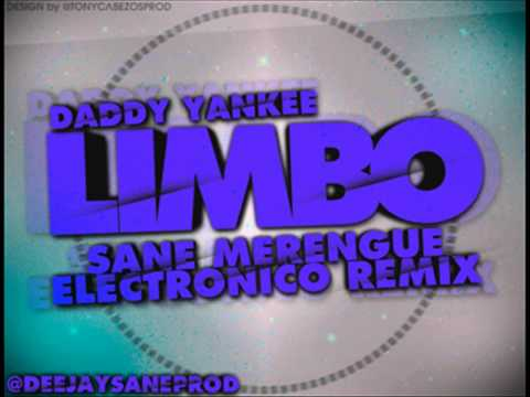 Daddy Yankee Ft. Sane - Limbo (Merengue Electrónico Remix) 2013