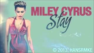 Miley Cyrus - Stay (Official Studio Acapella)