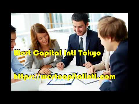 West Capital International Tokyo