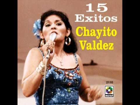 Chayito Valdez  - Ya Me Voy Para Siempre