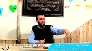 Tahavi Akidesi-Akaid Dersleri 14: Hz. Muhammed'in Peygamberliğinin Delilleri, Herakliyus-Ebu Süfyan, Hakikat, Tarikat, Tasavvuf