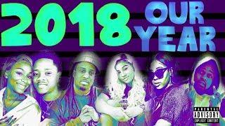 2018 OUR YEAR (OFFICIAL LYRIC VIDEO) FT PANTON SQUAD, AJ MOBB
