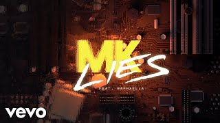 MK - Lies (Lyric Video) ft. Raphaella
