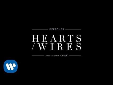 Deftones - Hearts/Wires (Official Audio)