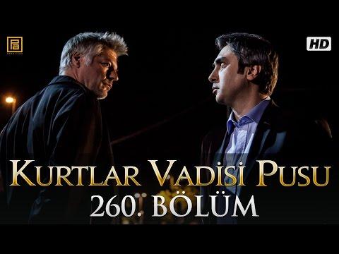 Kurtlar Vadisi Pusu (260.Bölüm YENİ) | 21 Mayıs SON BÖLÜM 720p Full HD Tek Parça İzle