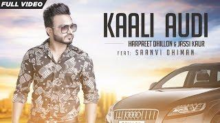 Kaali Audi – Harpreet Dhillion