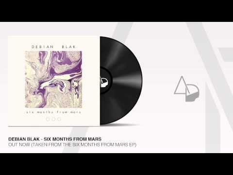 Debian Blak - Six Months From Mars