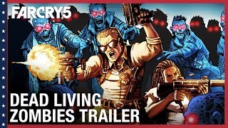Far Cry 5 - Dead Living Zombies Megjelenés Trailer