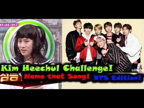 The Heechul Challenge! Name the Kpop Song! BTS Edition!