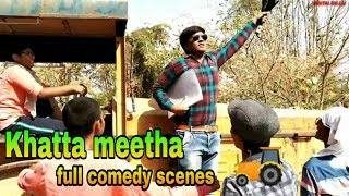 Khatta Meetha full comedy scenes