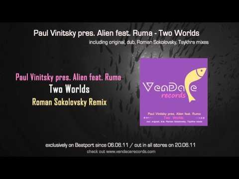 Paul Vinitsky pres. Alien feat. Ruma - Two Worlds (Roman Sokolovsky Remix)