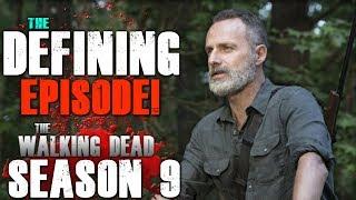 The Walking Dead Season 9 Episode 5 - The Defining Episode!