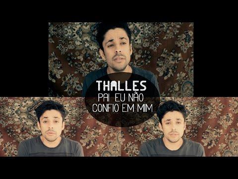Baixar Thalles Roberto - Pai eu não confio em mim (Juninho Grette cover)