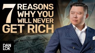 7 Reasons Why You Will Never Get Rich