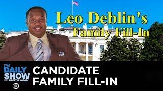 Leo Deblin's Family Fill-In   The Daily Show