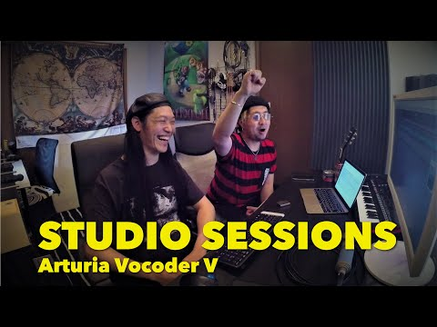 【Studio Sessions】Arturia Vocoder Vを使ってヴォコーダーアレンジ