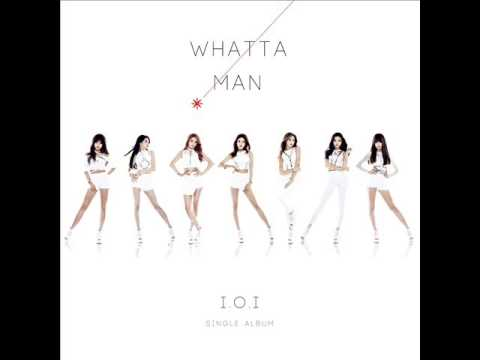 I.O.I (아이오아이) - Whatta Man (Good Man) [MP3 Audio]