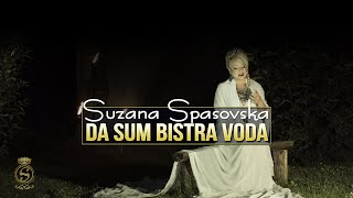 Suzana Spasovska - DA SUM BISTRA VODA (AUDIO 2020)