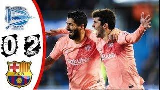 Alaves vs Barcelona  0-2  La Liga  23/04/2019