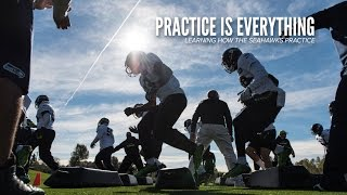 Practice Is Everything: Learning how the Seahawks Practice