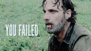 Rick Grimes    You Failed