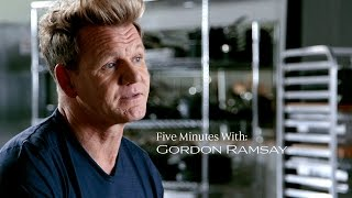 5 Minutes with Gordon Ramsay