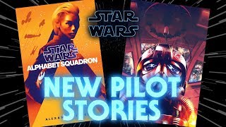 TIE Fighter Comic Series and More Alphabet Squadron Books Announced for Later This Year!