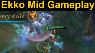 Ekko Mid Lane Gameplay - Full Game. Possibly Overpowered. Might Get Nerfed.