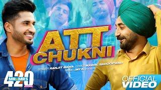 Att Chukni – Ranjit Bawa