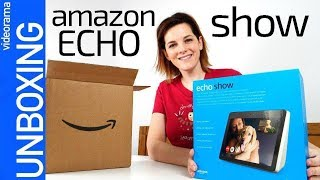 Amazon Echo Show unboxing- Alexa vive en una PANTALLA-