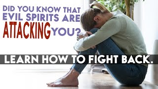 How Evil Spirits Attack Us - News From Heaven