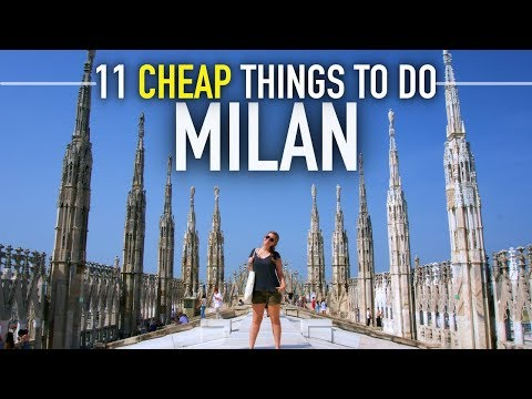 11 FREE/CHEAP Things To Do In MILAN   Italy On A Budget Travel Guide 🇮🇹