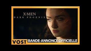 X-men : dark phoenix :  bande-annonce VOST