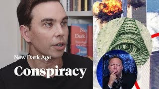 Conspiracy theories are the most powerful internet narratives of our time | James Bridle