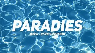 Mika - Paradies (Lyrics Edition) *Fanmade