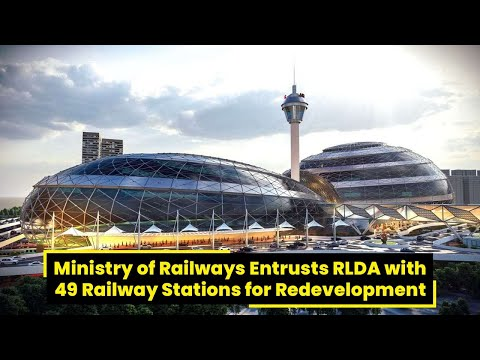 49 Railway Stations to be Taken up for Redevelopment | RailMitra