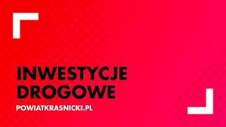 Film w ciekawy sposób prezentuje etapy wykonania inwestycji drogowych na terenie Powiatu Kraśnickiego