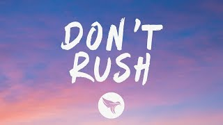 Young T & Bugsey - Don't Rush (Lyrics) ft. Headie One