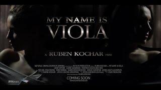 MY NAME IS VIOLA (official trailer) ԱՆՈՒՆՍ ՎԻՈԼԱ Է  Меня зовут Виола (трейлер)