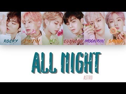 [1 시간 / 1 HOUR LOOP] ASTRO (아스트로) - ALL NIGHT (전화해) - Color Coded Lyrics