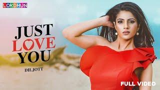 Just Love You – Diljott