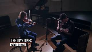 The Drystones - Hole In The Wall