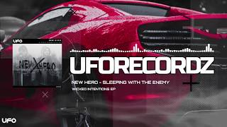 new-hero-sleeping-with-the-enemy-wicked-intentions-ep-ufo-recordz.jpg