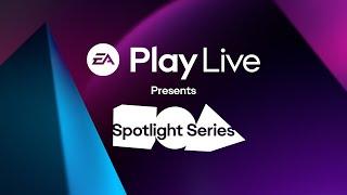 EA Play Live's first spotlight debuts tomorrow
